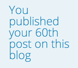 60th Post on the HodgePodge Blog! More to Come!