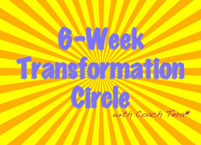 6-Week Transformation Circle for Health Coaches with Coach Tera G*