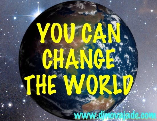 you_can_change_the_world2