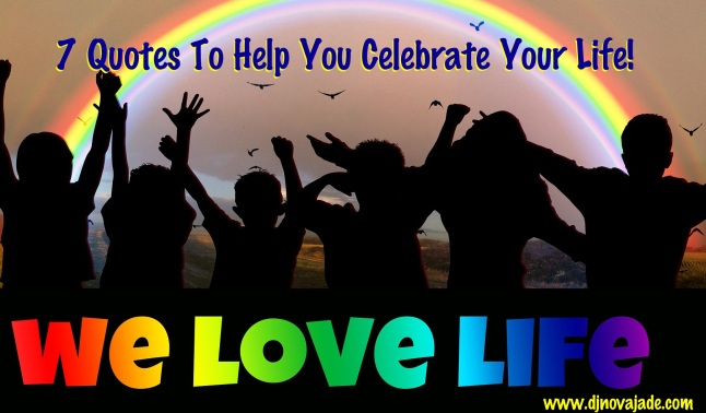 7CelebrationQuotes