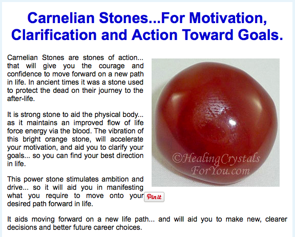 http://www.healing-crystals-for-you.com/carnelian-stones.html