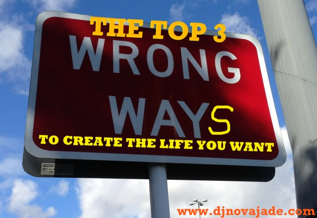Top 3 wrong-ways-167535_1280